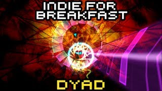 Indie for Breakfast - Dyad