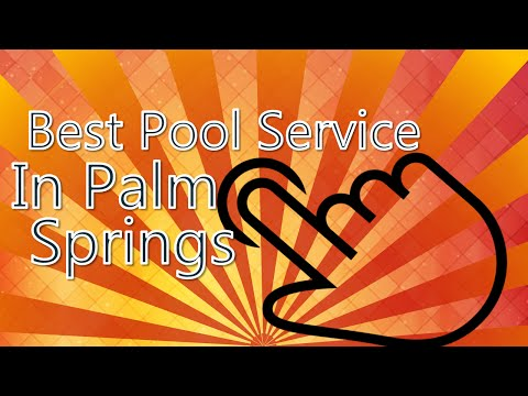 Best pool service in Palm Springs at (760) 844-3081