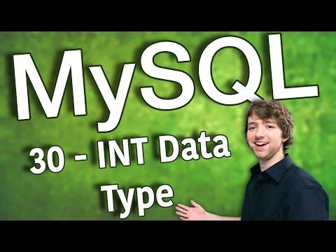 MySQL 30 - INT Data Type