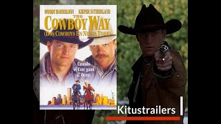 The Cowboy Way - Dos Cowboys en Nueva York Trailer