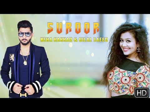 neha kakkar and bilal saeed new song