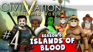Civilization 5 Islands of Blood #4 - Stop This Silly War