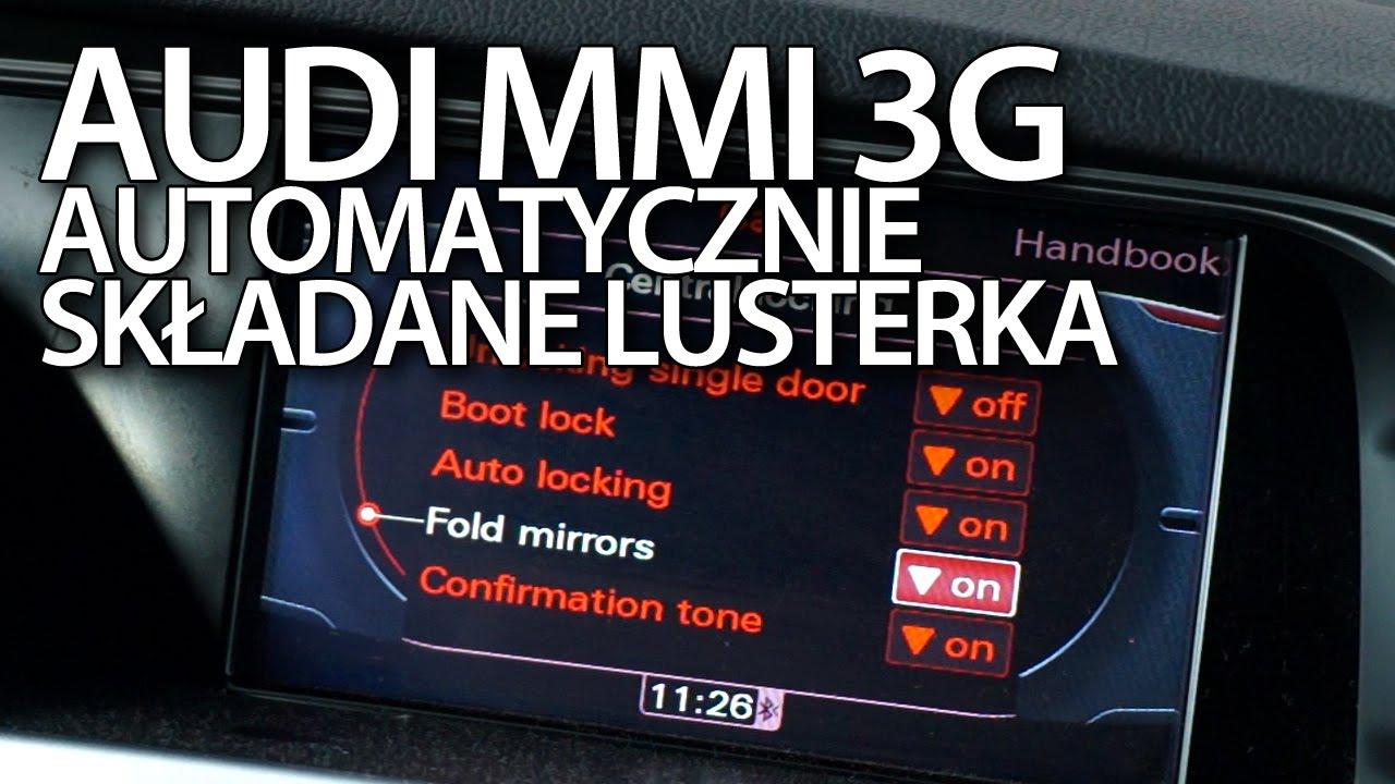 Aktywacja Automatycznie Składanych Lusterek W Audi Mmi 3g A1 A4 A5