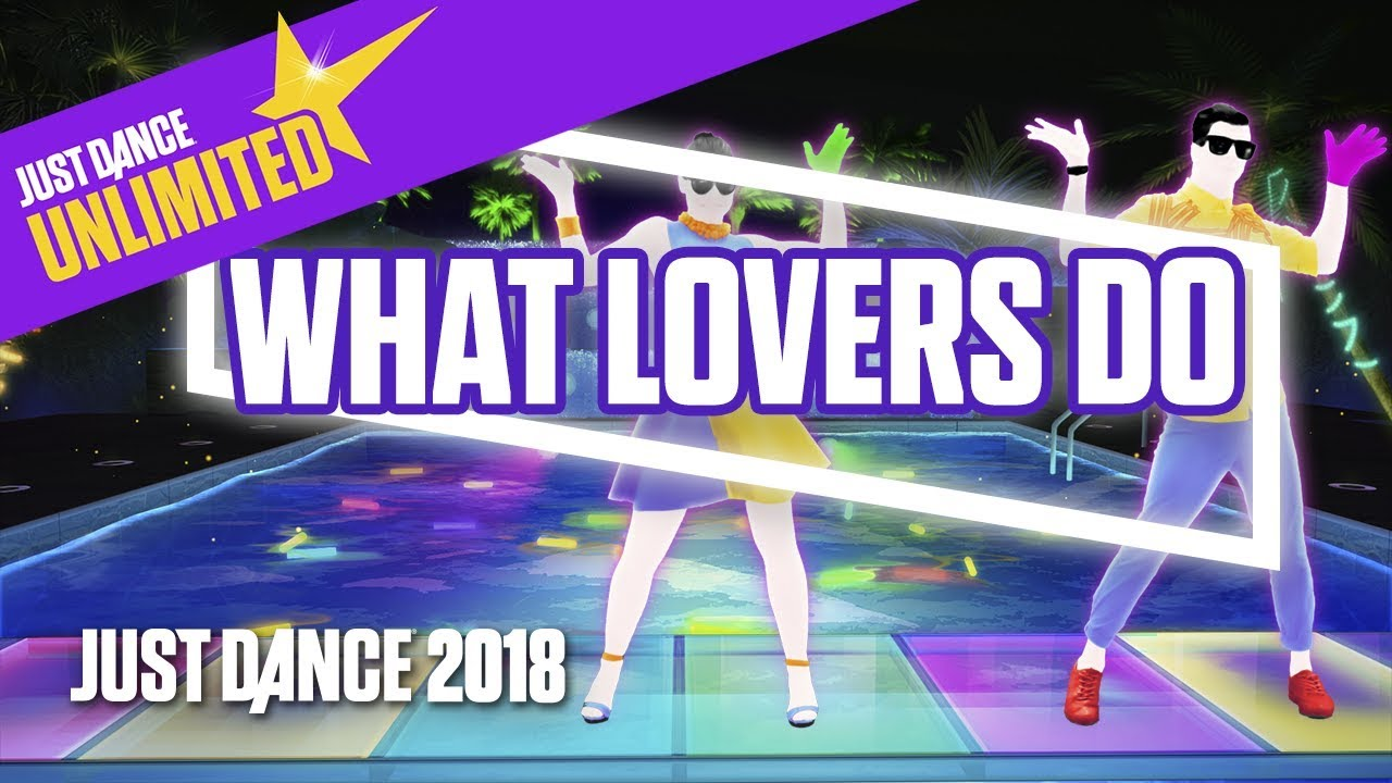 Just Dance Unlimited: What Lovers Do by Maroon 5 Ft  SZA - Official  Gameplay [US]