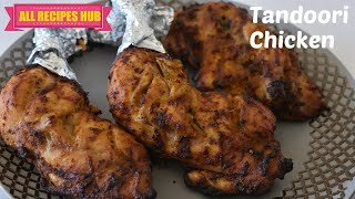 Easy Tandoori Chicken | how to make tandoori chicken | Chicken Tandoori Restaurant Style