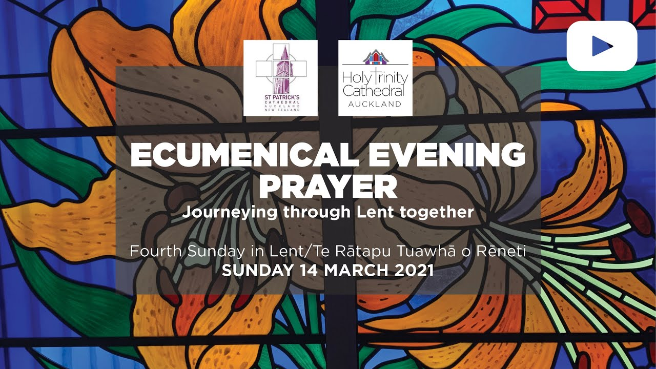 ecumenical evening prayer live - 7:30pm SUNDAY 14 MARCH