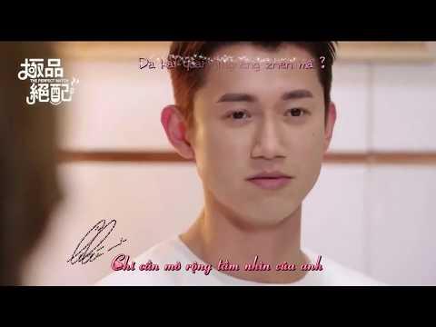 VIETSUB MV OST The Perfect Match【極品絕配】- Cực Phẩm Xứng Đôi (Playhouse - JiaJia家家) 衛芬青×霍廷恩