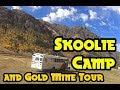 Skoolie Camp and Gold Mines | Skoolie Life Ep.11 | 3 Years in a School Bus