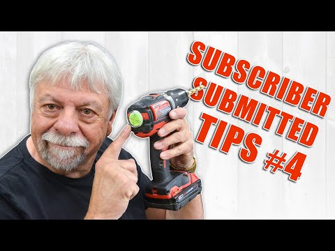 Subscriber Submitted Woodworking Tips and Tricks – Episode 4
