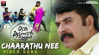 Chaarathu Nee | Video Song | Oru Kuttanadan Blog | Mammootty | Sethu | Sreenath | Unni Mukundan