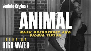 Download Animal | Step Up: High Water, Season 2 (Official Soundtrack) Mp3 and Videos