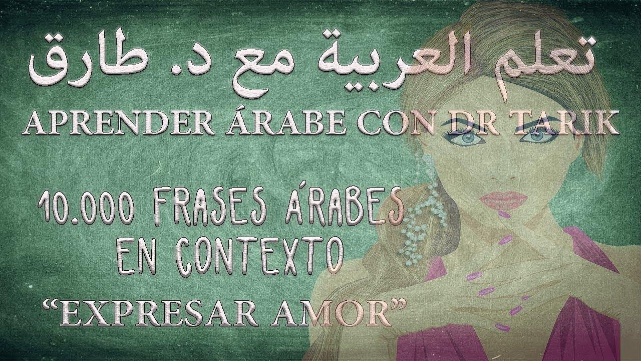 10000 Frases árabes Expresar Amor