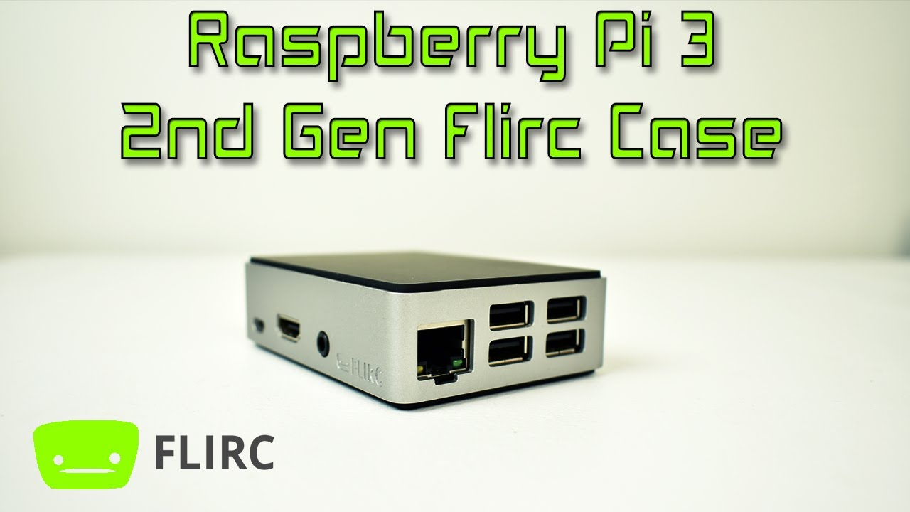 Flirc Case 2nd Generation Overview The Best Raspberry Pi Case Just Got  Better!!