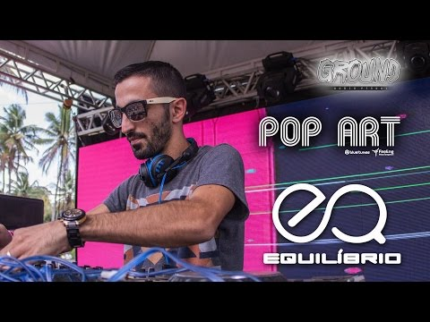 Pop Art @ Equilíbrio 4 Anos | GROUND Audiovisual