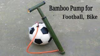 Home make Bike, Football Pump using bamboo that can Pumping