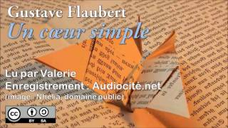 Video Livre audio : Un coeur simple - Gustave Flaubert download MP3, 3GP, MP4, WEBM, AVI, FLV Oktober 2017