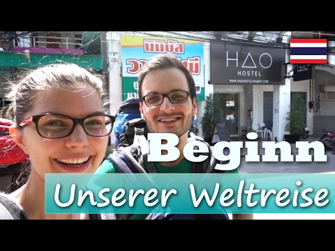 We start our trip around the world - Thailand, Phuket - #001 - backpacking | vlogs