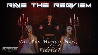 Смотреть клип Rave The Reqviem - Are Yov Happy Now, Fidelio?