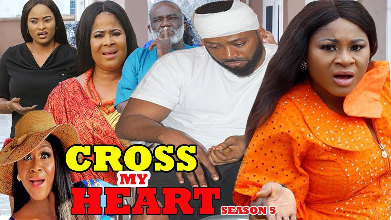 Download CROSS MY HEART SEASON 5 - (Trending New Movie Full HD) Fredrick Leonard 2021 Latest Nigerian Movie