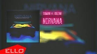 TUMAN ft. RЯZAN - NIRVANA / Lyrics