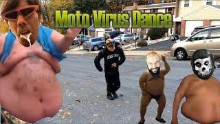 Moto Virus Dance