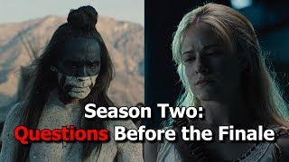 Westworld Season 2 | Top Questions Before the Finale