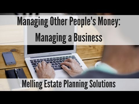 Managing Other People's Money: Managing a Business