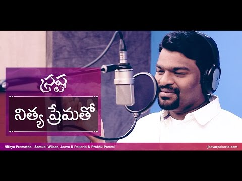 Nithya Prematho Official | Srastha | Jeeva R Pakerla & Prabhu Pammi | New Telugu Christian Song 2017