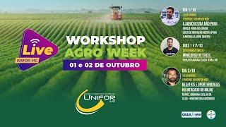 WORKSHOP AGRO WEEK - A AGRICULTURA NÃO PARA