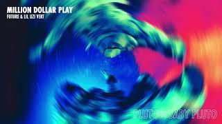 Future & Lil Uzi Vert - Million Dollar Play [Official Audio] cмотреть видео онлайн бесплатно в высоком качестве - HDVIDEO