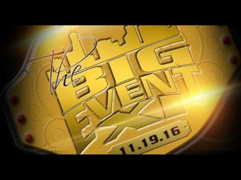 THE BIG EVENT 11 UPDATE!!!
