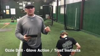 Indoor - Ozzie Drill - Improve Glove Action & Instincts