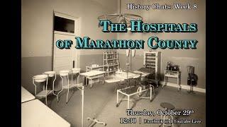 video thumbnail: History Chats: 20th Century Hospitals [10.29.2020]