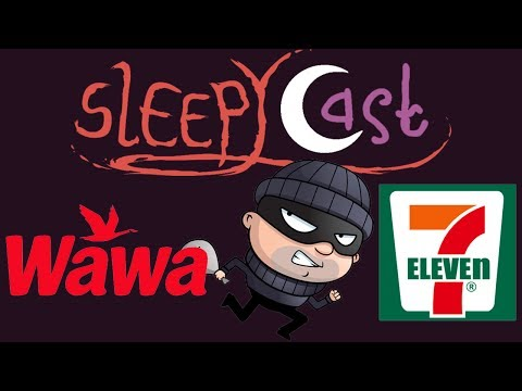 Wawa Theft Story - Best of SleepyCast