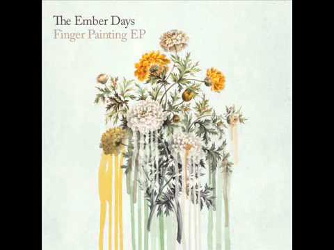 The Ember Days - fingerpainting