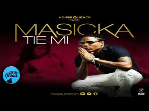 Masicka - Tie Mi - March 2017