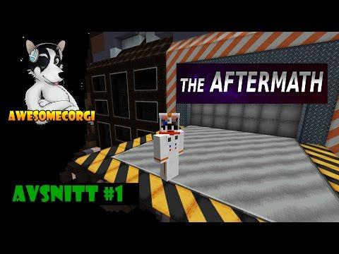 NY SERIE! Minecraft The Aftermath med AwesomeCorgi! Avsnitt 1