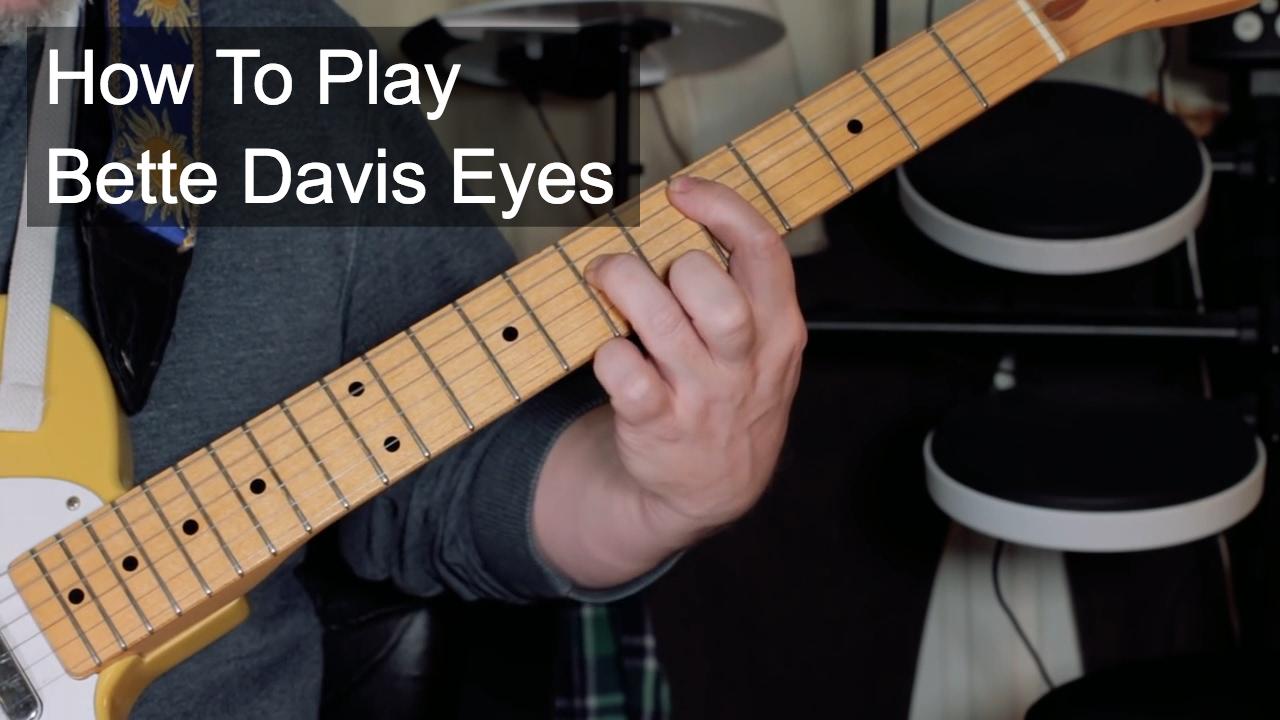 'Bette Davis Eyes' Guitar Lesson