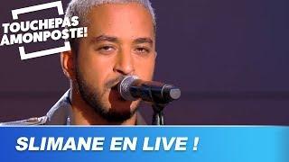 Slimane - Viens on s'aime (Live @ TPMP)