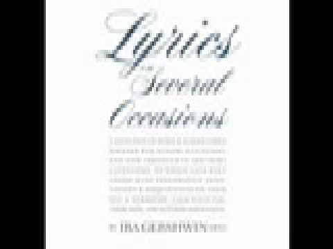 [ReadAloud at OSU]  Lyrics on several occasions by Ira Gershwin (4/4)