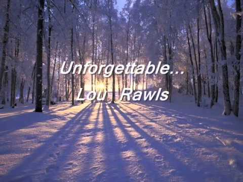 Unforgettable-Lou Rawls