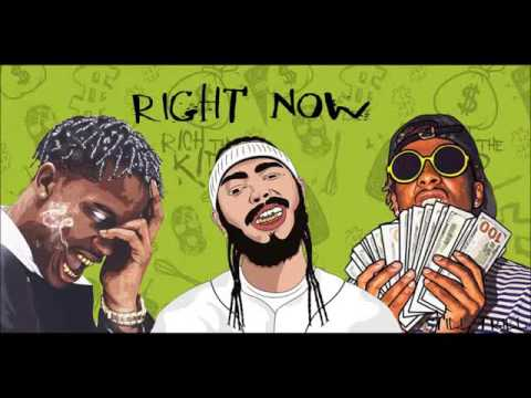 Post Malone - Right Now ft. Travis Scott, Rich The Kid (2017)