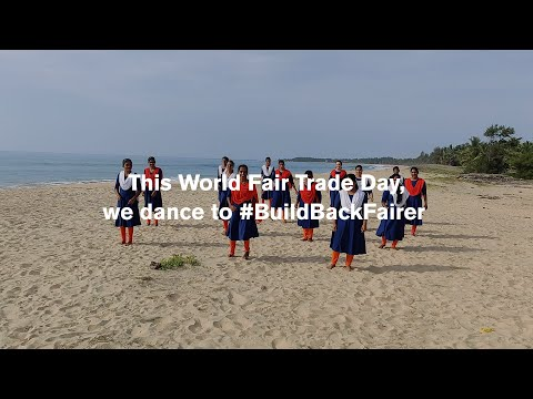 World Fair Trade Day 2021: Today, we dance! We call to Build Back Fairer.