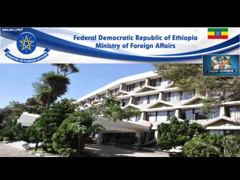 The Ministry of Foreign Affairs of Ethiopia ክቡር አቶ ደመቀ አጥናፉ