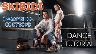 LITTLE BIG - SKIBIDI (Romantic Edition) DANCE TUTORIAL