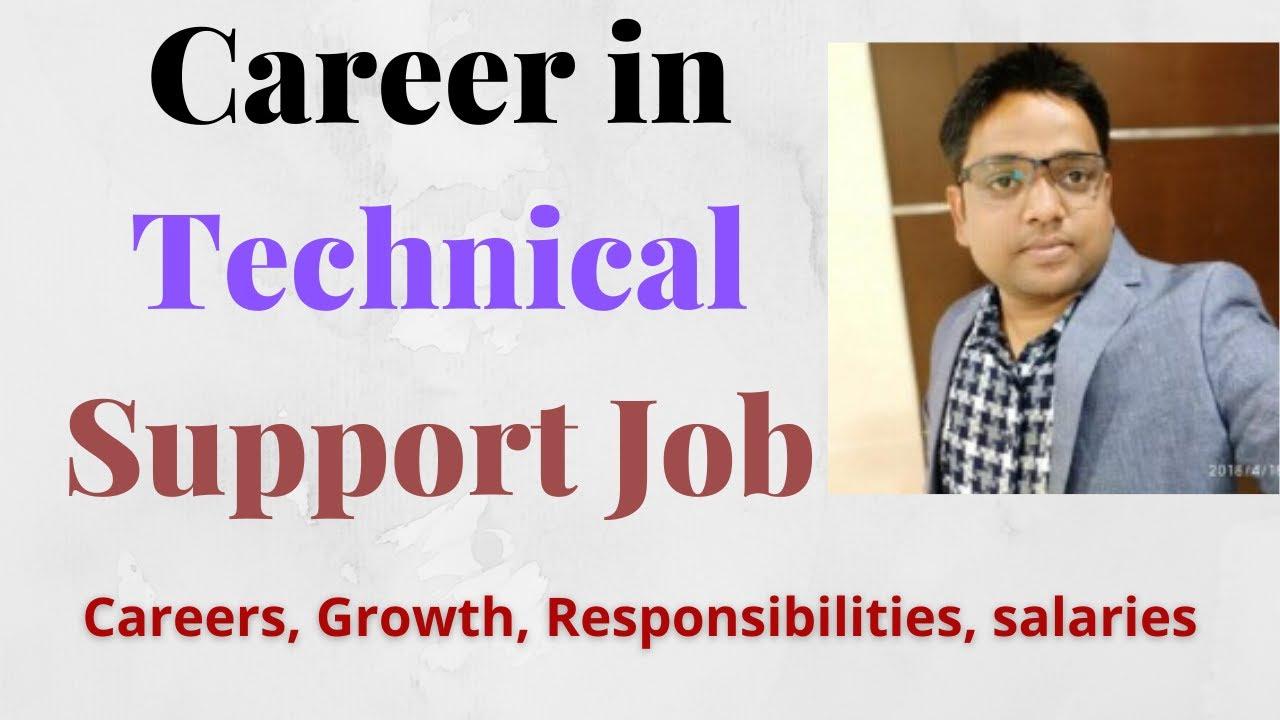 Download career in technical support jobs - - Careers, Growth, Responsibilities, salaries
