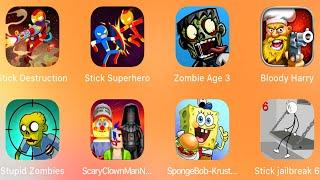 Stick Destruction,Stick Superhero,Zombie Age 3,Bloody Harry,Stupid Zombies,Scary Clown Man,Spongebob