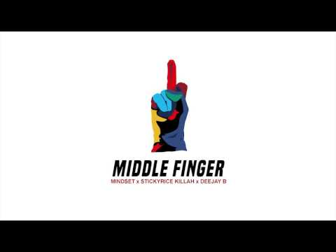 Download Youtube: Mindset x Stickyrice Killah x Deejay B - Middle Finger (Official Audio) *Explicit