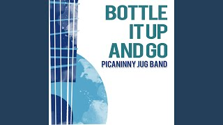 Bottle It up and Go