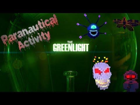 The Greenlight - Paranautical Activity